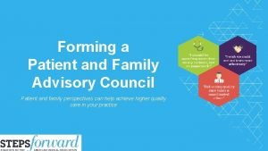 Forming a Patient and Family Advisory Council Patient
