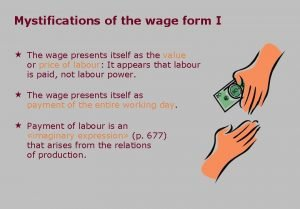 Mystifications of the wage form I The wage