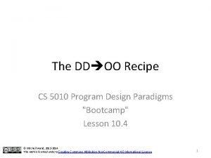 The DD OO Recipe CS 5010 Program Design