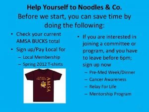 Help Yourself to Noodles Co Before we start