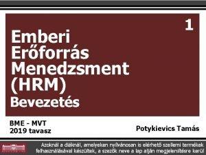 Emberi Erforrs Menedzsment HRM 1 Bevezets BME MVT