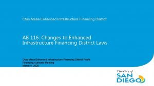 Otay Mesa Enhanced Infrastructure Financing District AB 116