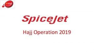 Hajj Operation 2019 Sector SXR MED JEDSXR Passenger