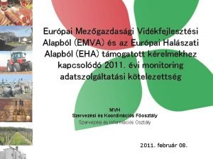 Eurpai Mezgazdasgi Vidkfejlesztsi Alapbl EMVA s az Eurpai