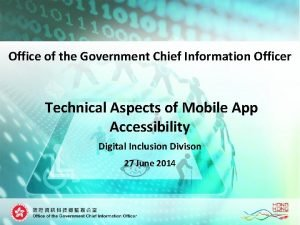 Office of the Government Chief Information Officer Technical