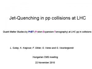 JetQuenching in pp collisions at LHC Quark Matter