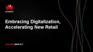 Embracing Digitalization Accelerating New Retail Retail Industry Solutions