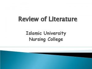 Review of Literature Islamic University Nursing College Review