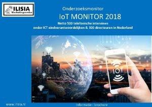 Onderzoeksmonitor Io T MONITOR 2018 Netto 500 telefonische