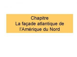 Chapitre La faade atlantique de lAmrique du Nord