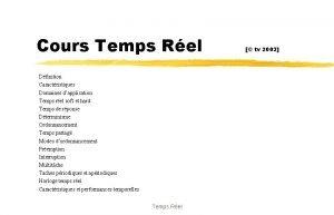 Cours Temps Rel Dfinition Caractristiques Domaines dapplication Temps