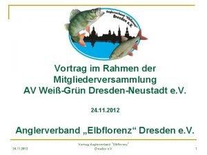 Vortrag im Rahmen der Mitgliederversammlung AV WeiGrn DresdenNeustadt