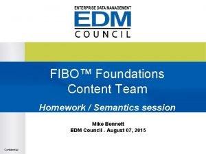 FIBO Foundations Content Team Homework Semantics session Mike