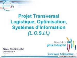 Projet Transversal Logistique Optimisation Systmes dInformation L O