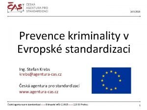 16 5 2018 Prevence kriminality v Evropsk standardizaci