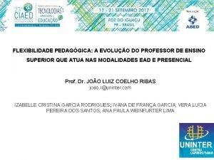 FLEXIBILIDADE PEDAGGICA A EVOLUO DO PROFESSOR DE ENSINO
