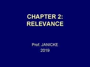 CHAPTER 2 RELEVANCE Prof JANICKE 2019 DIRECT vs