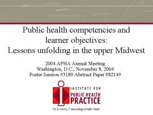 Public health competencies and learner objectives Lessons unfolding