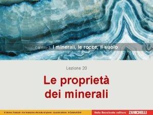 Capitolo 3 I minerali le rocce il suolo