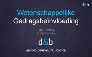 Wetenschappelijke Gedragsbenvloeding Jorn Horstman jorndbabs com Zonnepanelen Zwerfafval