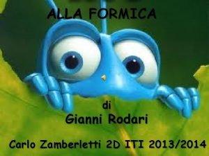 ALLA FORMICA di Gianni Rodari Carlo Zamberletti 2