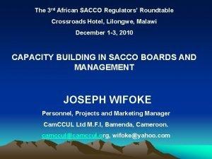 The 3 rd African SACCO Regulators Roundtable Crossroads