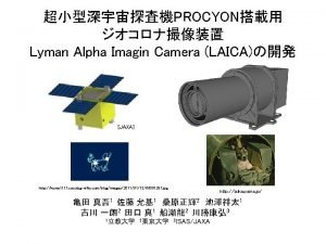 PROCYON Lyman Alpha Imagin Camera LAICA JAXA http