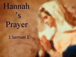 Hannah s Prayer 1 Samuel 1 1 Samuel
