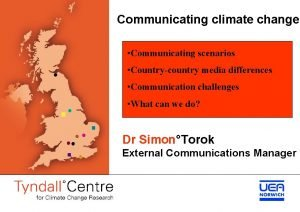 Communicating climate change Communicating scenarios Countrycountry media differences