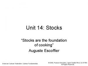 Unit 14 Stocks Stocks are the foundation of