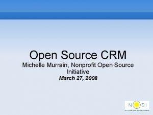Open Source CRM Michelle Murrain Nonprofit Open Source