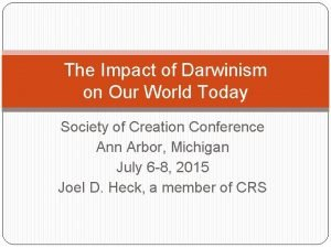 The Impact of Darwinism on Our World Today