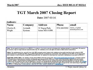 March 2007 doc IEEE 802 11 070322 r