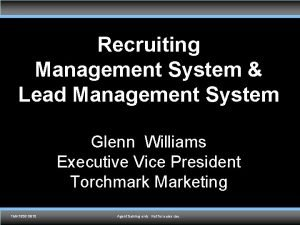 Recruiting Management System Lead Management System Glenn Williams