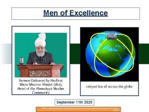 Men of Excellence Sermon Delivered by Hadhrat Mirza