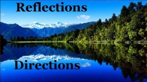 Reflections Directions Thou shalt remember all the way