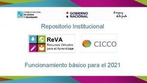 Repositorio Institucional Funcionamiento bsico para el 2021 REVA