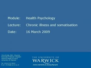 Module Health Psychology Lecture Chronic illness and somatisation
