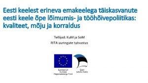 Eesti keelest erineva emakeelega tiskasvanute eesti keele pe