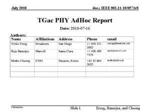 July 2010 doc IEEE 802 11 100571 r