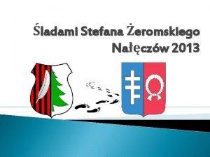 ladami Stefana eromskiego Naczw 2013 Padziernik jest bardzo