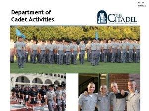 Revised 8182011 Department of Cadet Activities 1 Citadel