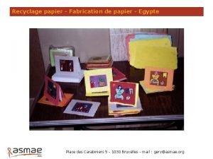 Recyclage papier Fabrication de papier Egypte Place des