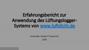Erfahrungsbericht zur Anwendung des Lftungslogger Systems von www