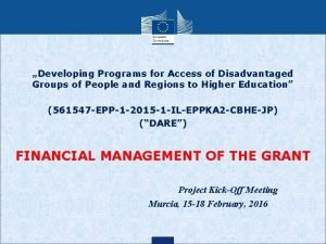 Developing Programs for Access of Disadvantaged Groups of