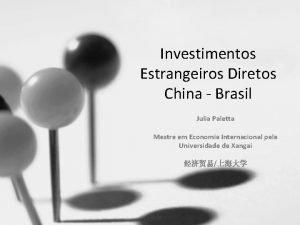 Investimentos Estrangeiros Diretos China Brasil Julia Paletta Mestre