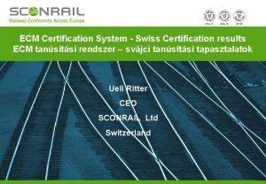 ECM Certification System Swiss Certification results ECM tanstsi