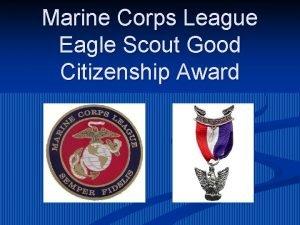 Marine Corps League Eagle Scout Good Citizenship Award