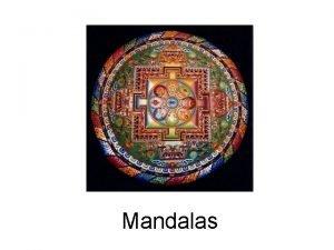 Mandalas What is a Mandala What is a
