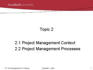 Topic 2 2 1 Project Management Context 2